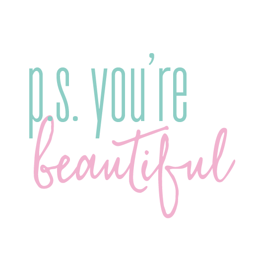 PS You're Beautiful